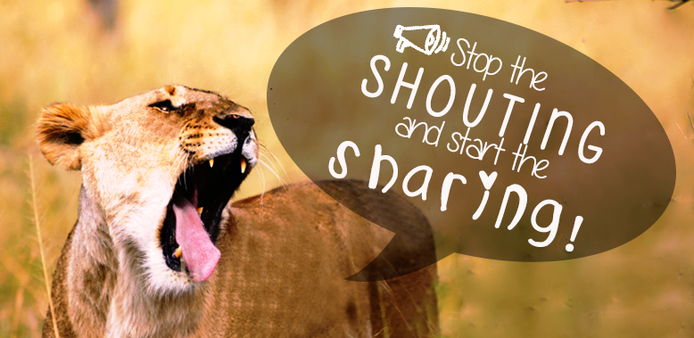 Content Marketing: Don't Shout at Your Audience