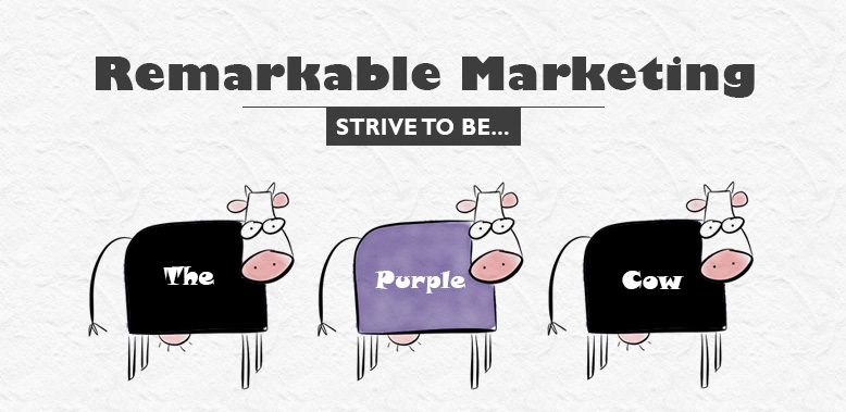 Be the purple cow