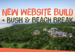 NEW Website Build + Bush and Beach Break