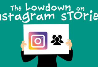 The Lowdown on Instagram Stories