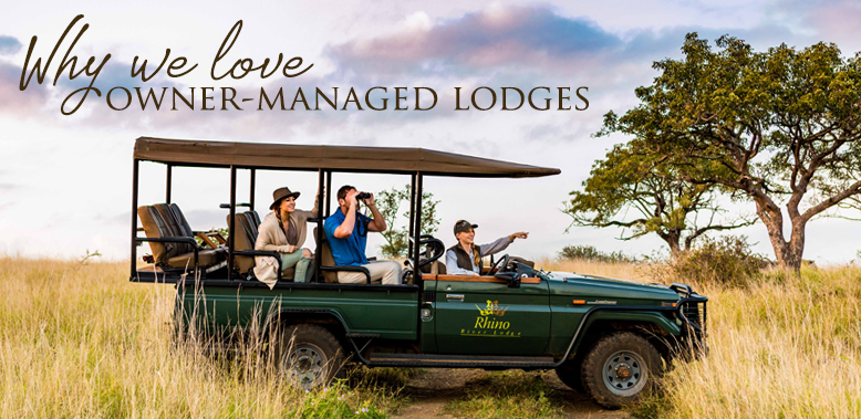 Why We Love Owner-Managed Lodges